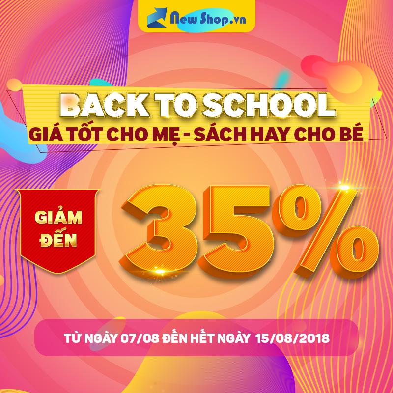 Back To School - Giá Tốt Cho Mẹ - Sách Hay Cho Bé Duy Nhất Tại Newshop
