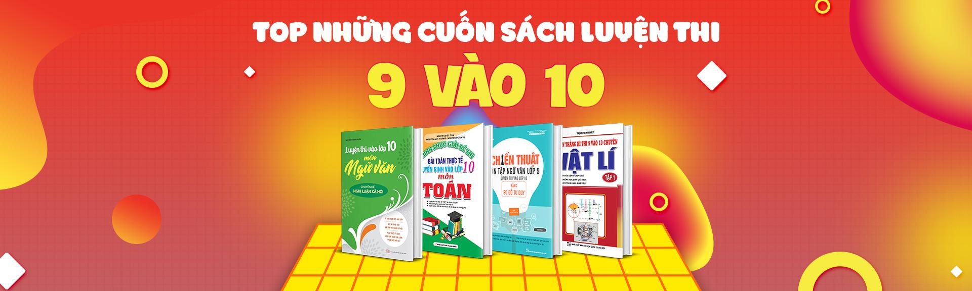 Top Những Cuốn Sách Ôn Luyện Thi Vào 10 Bán Chạy Nhất Newshop.vn