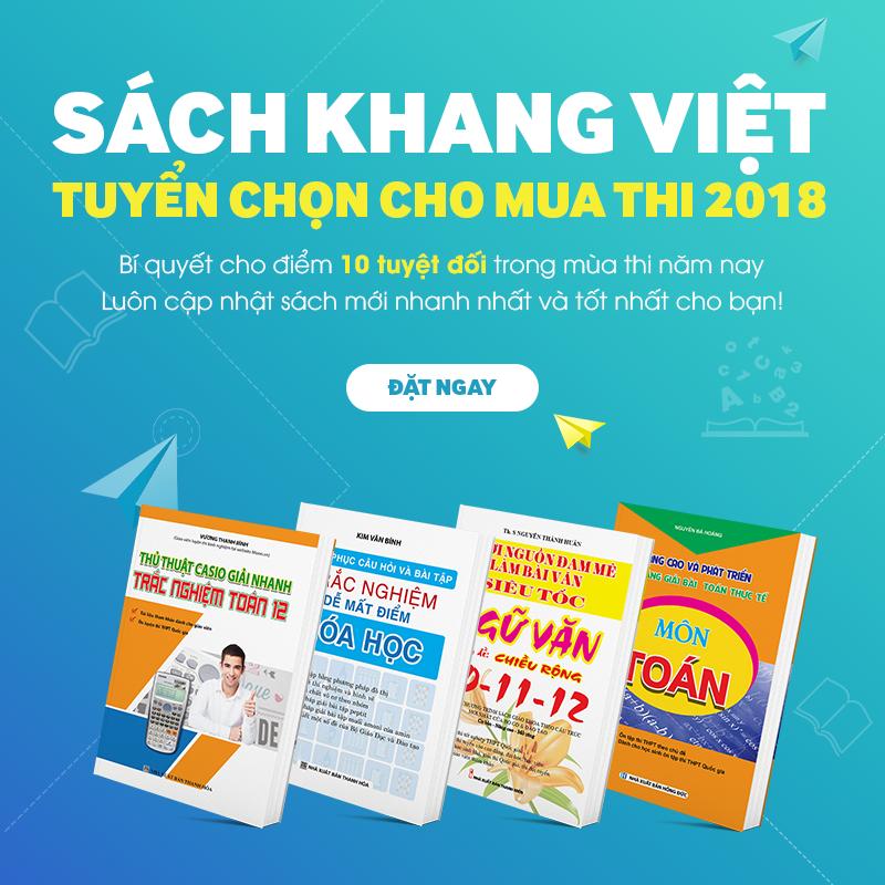 Tuần Sách Khang Việt Ưu Đãi Xuyên Việt Giảm Đến 30% Sách Luyện Thi THPT 2017