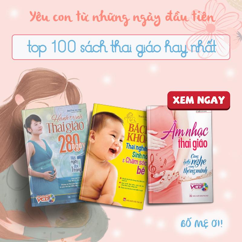 Top 100 Sách Thai Giáo Hay Nhất Cho Mẹ Bầu