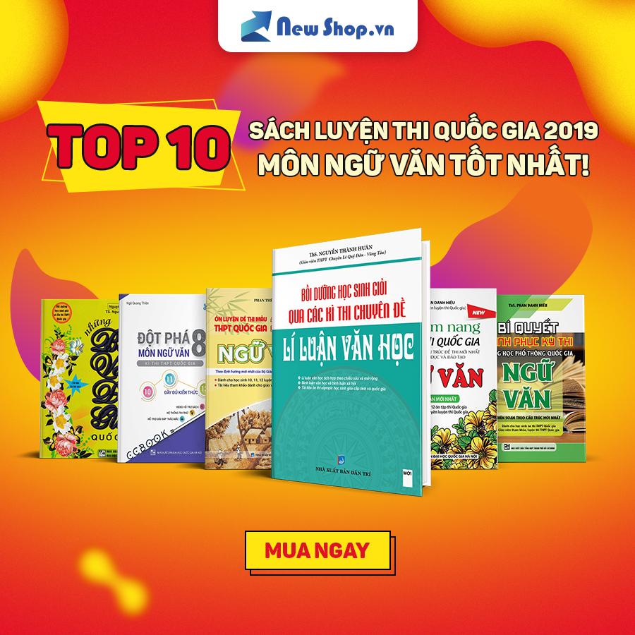 Top 10 Tựa Sách Luyện Thi Tốt Nhất 2019 Môn Ngữ Văn Tại Newshop