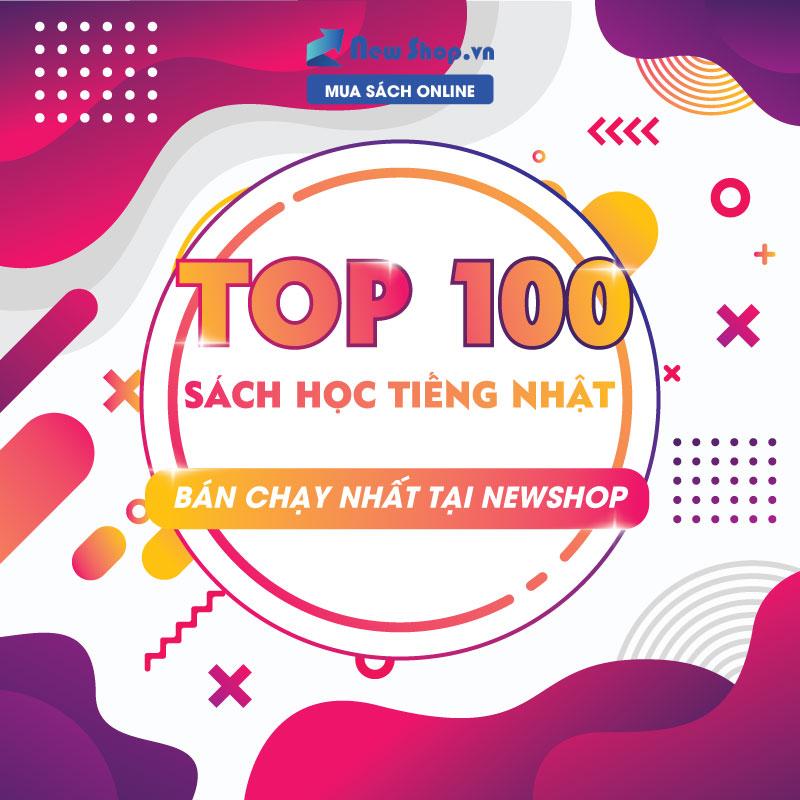 Top 100 Sách Học Tiếng Nhật Được Bán Chạy Nhất Tại Newshop.vn Của Năm 2018