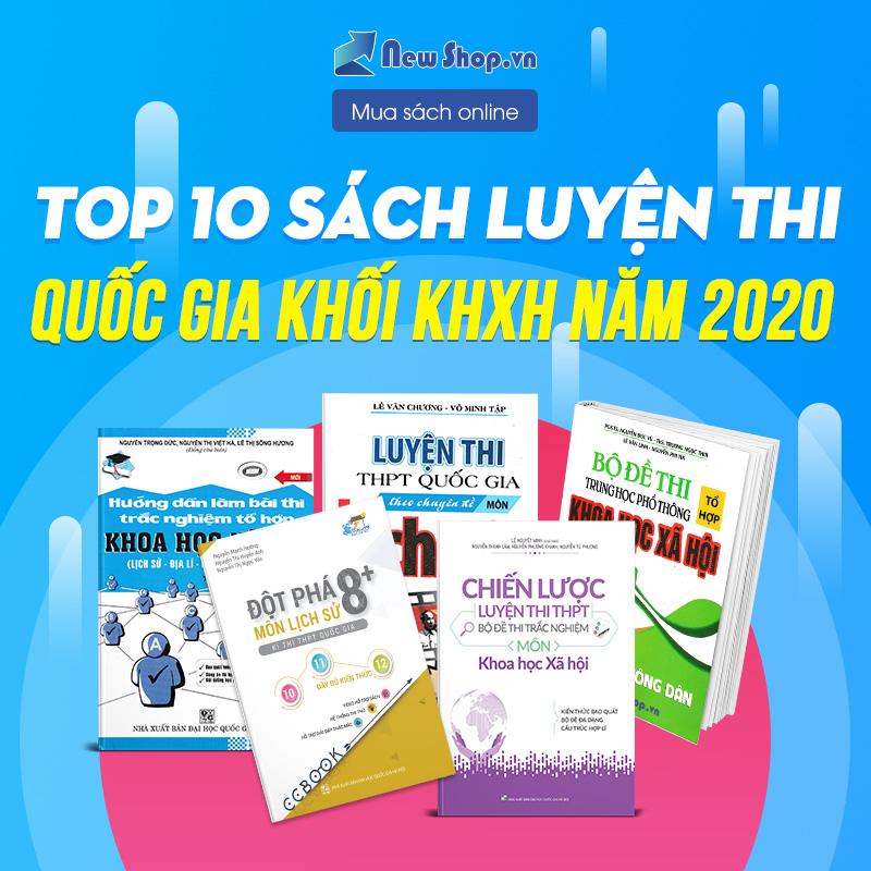 Top 10 Cuốn Sách Luyện Thi Khối Khoa Học Xã Hội Tuyệt Nhất 2019