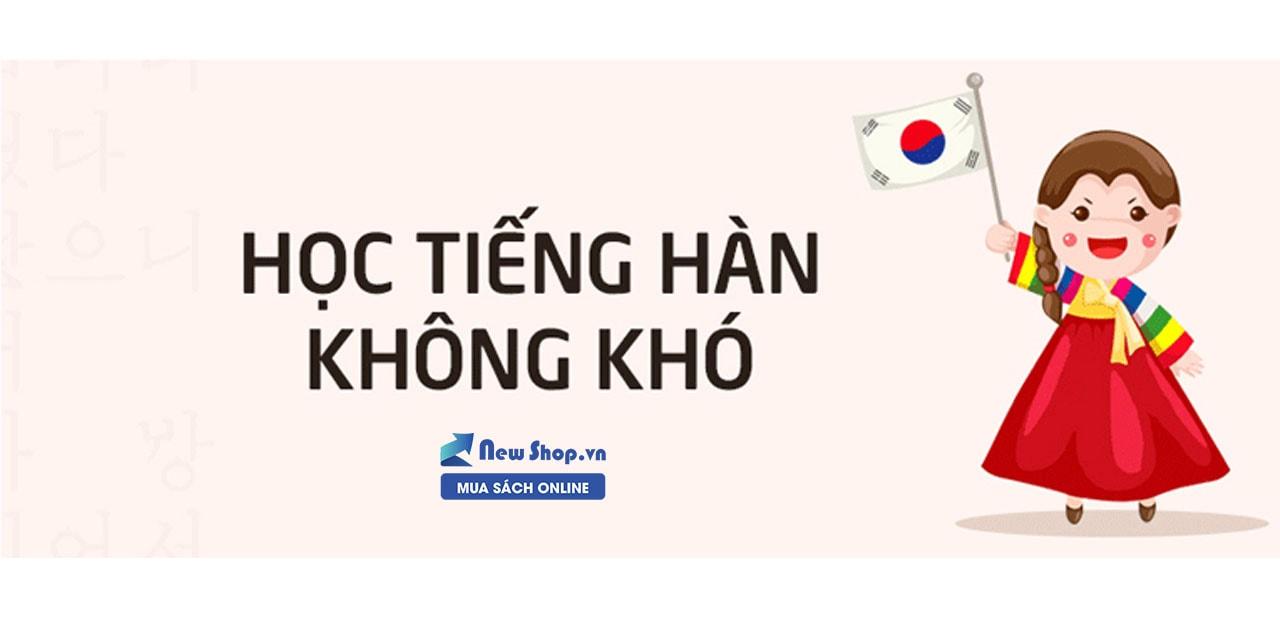 Top 11 Sách Học Tiếng Hàn Hay Nhất Dành Cho Người Mới Bắt Đầu