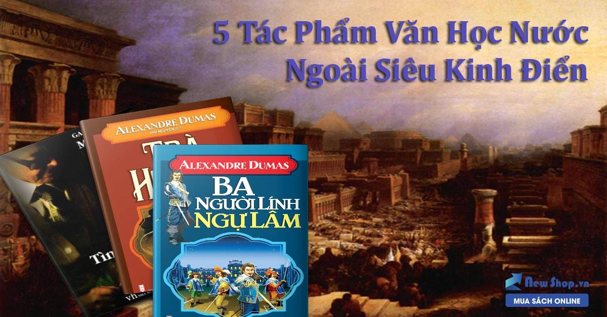 5 Tác Phẩm Văn Học Nước Ngoài Siêu Kinh Điển