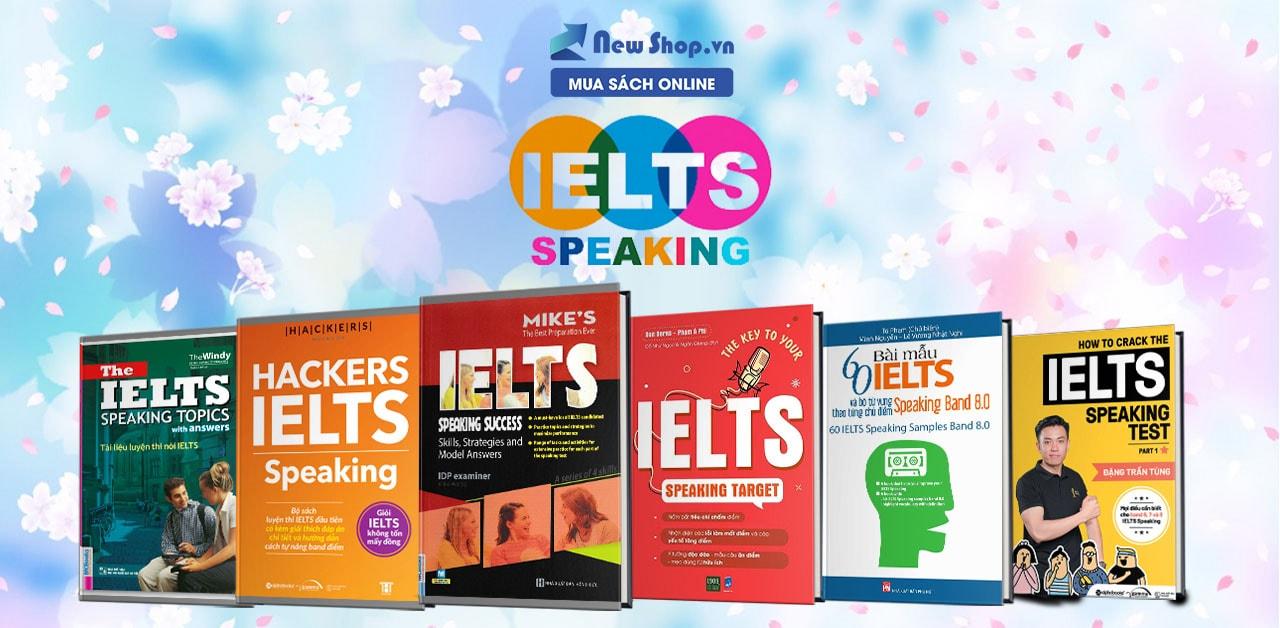Bí Kíp Đạt 6.5 Điểm Nói Qua Các Cuốn Sách Luyện Thi IELTS Speaking