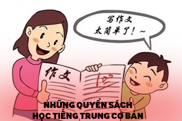 Những Quyển Sách Dành Cho Người Bắt Đầu Học Tiếng Trung