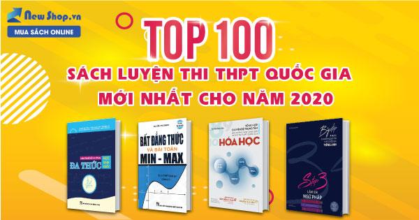 Top 100 Sách Luyện Thi THPT Quốc Gia Cho 2k3 Hay Nhất