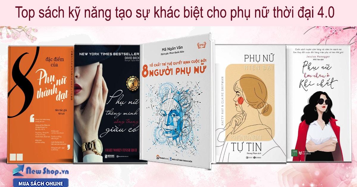 Top Sách Kỹ Năng Tạo Sự Khác Biệt Cho Phụ Nữ Thời Đại 4.0