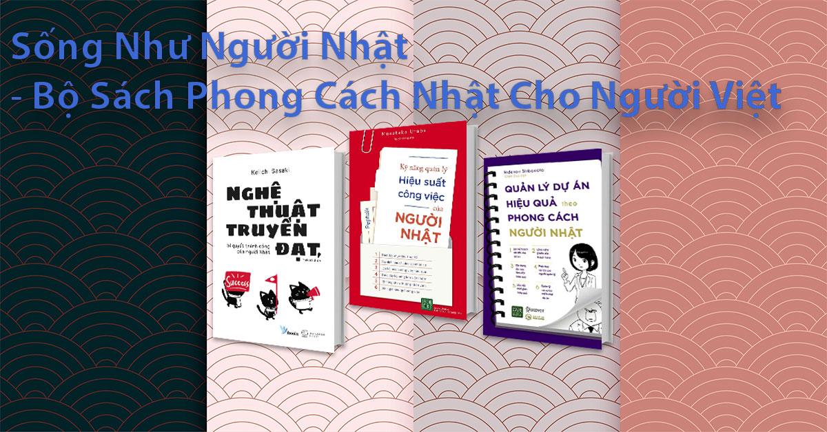 Bộ Sách Dạy Con Như Người Nhật - Bật Mí Cách Dạy Con Cho Mẹ Việt