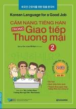 Cẩm Nang Tiếng Hàn Trong Giao Tiếp Thương Mại (Tập 2)