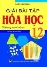 Giải Bài Tập Hóa Học 12 Chương Trình Chuẩn