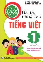 Vở Bài Tập Nâng Cao Tiếng Việt 1 Tập 1 - Chương Trình SGK Mới