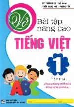 Vở Bài Tập Nâng Cao Tiếng Việt 1 Tập 2 - Chương Trình SGK Mới