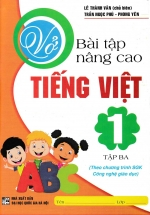 Vở Bài Tập Nâng Cao Tiếng Việt 1 Tập 3 - Chương Trình SGK Mới