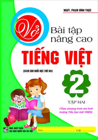 Vở Bài Tập Nâng Cao Tiếng Việt 2  Tập 2 - Chương Trình SGK Mới VNEN