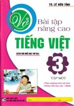 Vở Bài Tập Nâng Cao Tiếng Việt 3  Tập 1 - Mô Hình Giáo Dục Mới VNEN