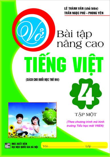 Vở Bài Tập Nâng Cao Tiếng Việt 4  Tập 1 - Mô Hình Tiểu Học VNEN