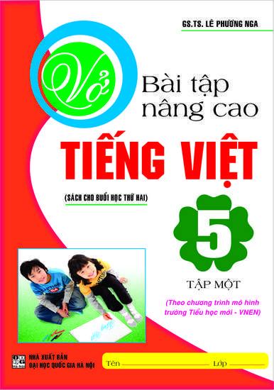 Vở Bài Tập Nâng Cao Tiếng Việt 5 Tập 1 - Chương Trình VNEN