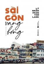 Sài Gòn Vang Bóng
