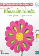 Sách Chuyển Động Thông Minh Đa Ngữ Việt - Anh - Pháp: Khu Vườn Bí Mật - Secret Garden - Le Jardin Secret