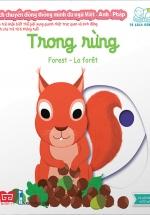 Sách Chuyển Động Thông Minh Đa Ngữ Việt - Anh - Pháp: Trong Rừng - Forest - La Forêt