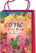 Truyện Cổ Tích Việt Nam Dành Cho Thiếu Nhi (Túi 8 Tập)