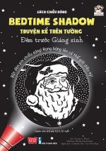 Sách Chiếu Bóng - Bedtime Shadow - Truyện Kể Trên Tường - Đêm Trước Giáng Sinh