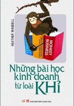 Những Bài Học Kinh Doanh Từ Loài Khỉ