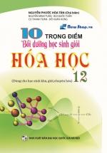 10 Trọng Điểm Bồi Dưỡng Học Sinh Giỏi Hóa 12
