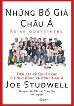 Những Bố Già Châu Á (Tái Bản 2018)