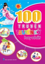100 Truyện Truyền Kỳ Hay Nhất
