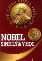 Danh Nhân Nobel Thế Giới Sinh Lý & Y Học