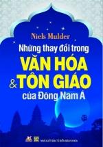 Những Thay Đổi Trong Văn Hóa & Tôn Giáo Của Đông Nam Á