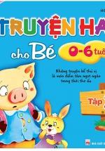 Truyện Hay Cho Bé 0-6 Tuổi (Tập 2)