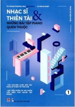 Nhạc Sĩ Thiên Tài & Những Bài Tập Piano Quen Thuộc (Phần 1)