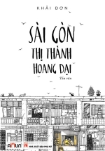 Sài Gòn - Thị Thành Hoang Dại