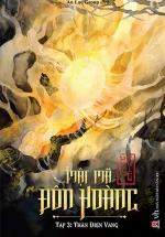 Mật Mã Đôn Hoàng - Tập 3 - Thần Điện Vàng