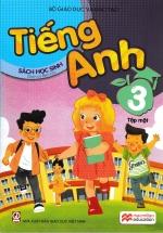 Tiếng Anh 3 - Sách Học Sinh (Tập Một)