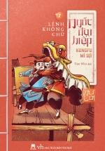 Ngốc Đại Hiệp – Kungfu Mì Sợi (Tập 1)