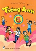 Tiếng Anh 5 Tập 2 Sách Bài Tập (Không Kèm CD)