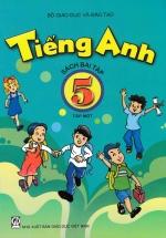 Tiếng Anh 5 Tập 1 Sách Bài Tập (Không Kèm CD)