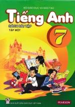 Tiếng Anh 7 Tập 1 - Sách Bài Tập (Không Kèm CD)