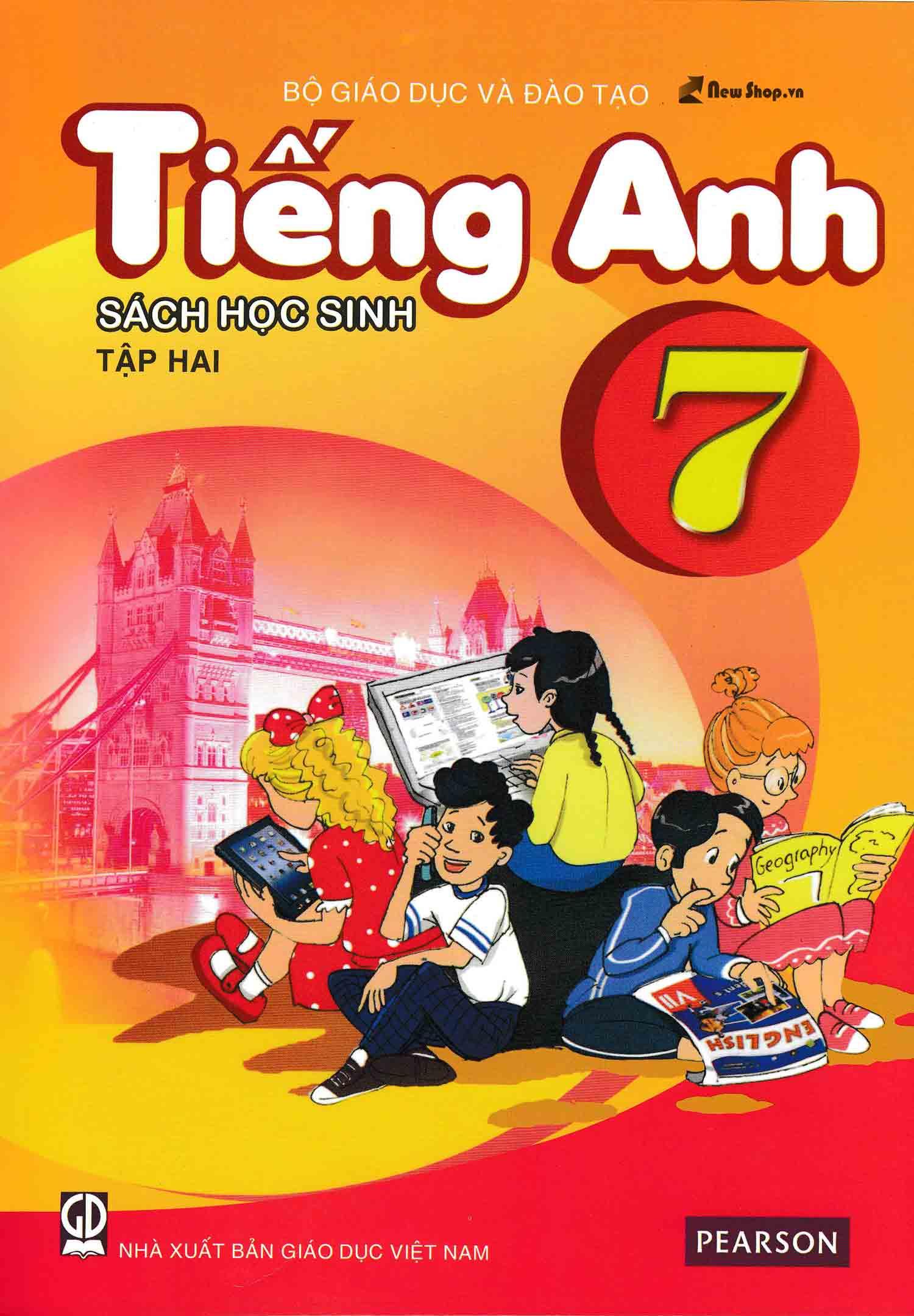 Tiếng Anh 7 Tập 2 -Sách Học Sinh (Không Kèm CD)