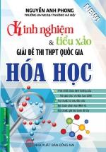 Kinh Nghiệm Và Tiểu Xảo Giải Đề Thi THPT Quốc Gia Hóa Học