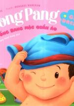 Picture Book - Pong Pang: Bống Bang Mặc Quần Áo