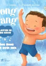 Picture Book - Pong Pang: Bống Bang Chơi Dưới Mưa
