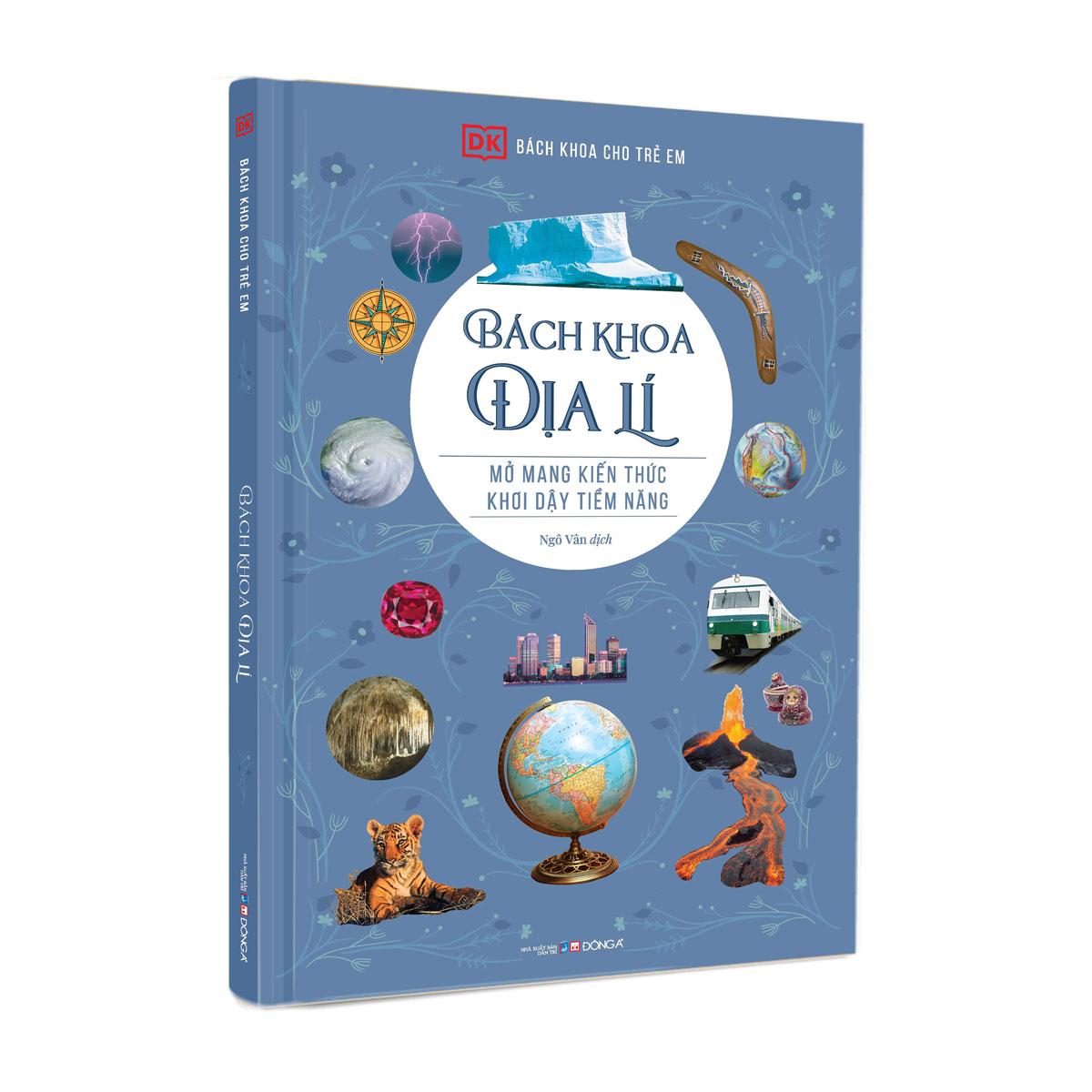 Sách Bách Khoa Cho Trẻ Em - Bách Khoa Địa Lí