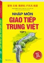 Nhập Môn Giao Tiếp Trung Việt Tập 1