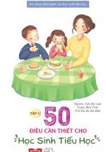 Kỹ Năng Sống Dành Cho Học Sinh Tiểu Học - Tập 3 (Tái Bản 2017)